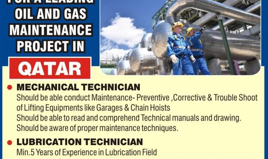URGENTLY REQUIRED FOR A LEADING OIL AND GAS MAINTENANCE PROJECT IN QATAR