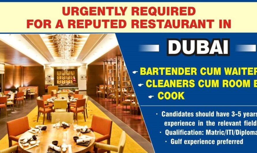 URGENTLY REQUIRED FOR A REPUTED RESTAURANT IN DUBAI